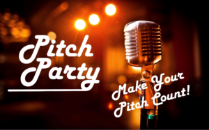 "Text ""Pitch Party: Make your pitch count"" over graphic of retro style microphone"